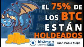 🔵 🐉 El 75% de los BITCOINS están HOLDEADOS – Bit2Me Crypto News – 30.03.2021