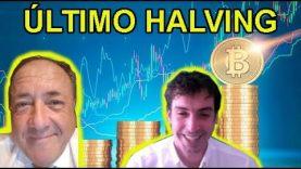 El último Halving de Bitcoin con Javier Pastor  y Pepe Martín