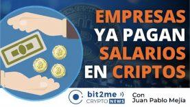 🔵  💵 EMPRESAS empiezan a pagar SALARIOS en CRIPTOMONEDAS – Bit2Me Crypto News – 11.08.2020
