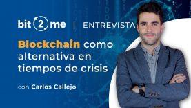 ¿Es Blockchain la alternativa en tiempos de crisis?