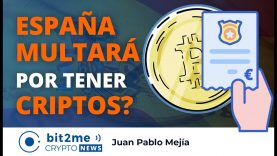 🔵 🇪🇸  ESPAÑA MULTARÁ por tener CRIPTOMONEDAS ? – Bit2Me Crypto News – 30.10.2020