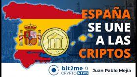 🔵 🇪🇸 ESPAÑA se une a las CRIPTOMONEDAS – Bit2Me Crypto News