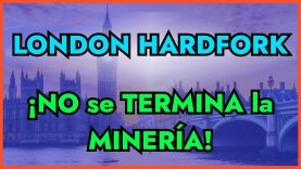 ETHEREUM LONDON – NO se ACABA la MINERÍA – ¿Qué cambios trae Ethereum London HARDFORK?