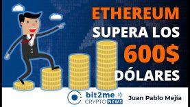 🔵 🙌 ETHEREUM supera los 600$ DÓLARES – Bit2Me Crypto News – 24.11.2020