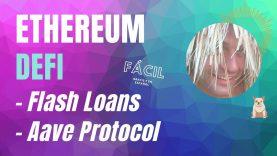 😎 Flash Loans en Aave tutorial ( Apreder DeFi – Ethereum )