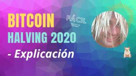 😎 Halving Bitcoin 2020 – Aprende de Blockchain y criptomonedas en Español