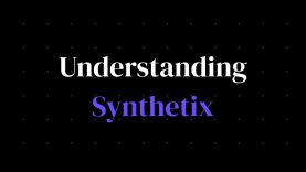 How does Synthetix work?