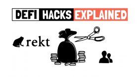 How (Not) To Get REKT – DeFi Hacks Explained
