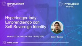Hyperledger Indy: Emprendiendo con Self Sovereign Identity