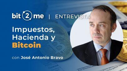 Impuestos,  Hacienda y Bitcoin con el experto José Antonio Bravo