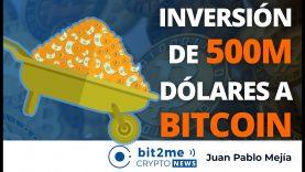 Inversión de 500M de Dólares a BITCOIN – Bit2Me Crypto News – 30.11.2020