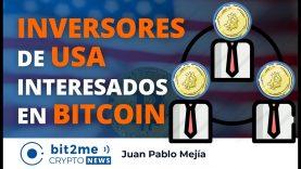 🔵 🏦 INVERSORES de USA interesados en BITCOIN – Bit2Me Crypto News – 28.10.2020