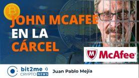 🔵 ⚖John McAfee ARRESTADO en España – Bit2Me Crypto News – 06.10.2020