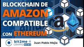 🔵 📦 La blockchain de AMAZON ya es compatible con ETHEREUM – Bit2Me Crypto News