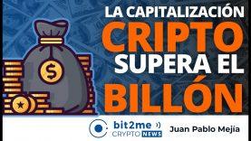🔵 💰 La capitalización de las CRIPTOMONEDAS supera el BILLÓN – Bit2Me Crypto News – 05.02.2021
