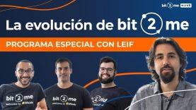 🔴 La EVOLUCIÓN de Bit2Me – Bit2Me Live Episodio 5 🎉