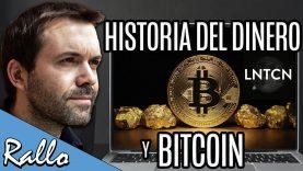 La historia del dinero y Bitcoin