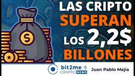 🔵 💰 Las cripto SUPERAN los $2,2 BILLONES – Bit2Me Crypto News – 15.04.2021