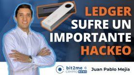 🔵🔥LEDGER sufre un importante HACKEO – Bit2Me Crypto News – 30.07.2020
