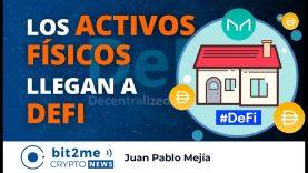 🔵🏡 Los ACTIVOS FISICOS llegan a DEFI – Bit2Me Crypto News – 22.04.2021