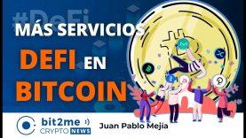🔵 🎉 Más SERVICIOS DeFi en BITCOIN – Bit2Me Crypto News – 16.12.2020