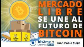 🔵 💪 MERCADO LIBRE se une al futuro de BITCOIN – Bit2Me Crypto News – 07-05-2021