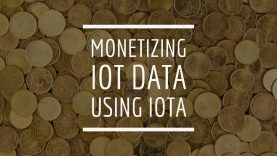 Monetizing IoT Data using IOTA