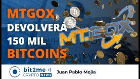 🔵 💸 MTGOX devolverá 150mil BITCOIN a sus acreedores – Bit2Me Crypto News 14.10.2020