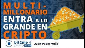 """MULTI-MILLONARIO quiere """"entrar a lo GRANDE"""" en CRIPTO- Bit2Me Crypto News – 28-05-2021"""