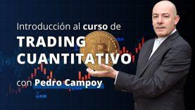 ⚡️⚡️NUEVO Curso de #TRADING CUANTITATIVO BITCOIN 2020 con el experto Pedro Campoy, de #Bit2Me