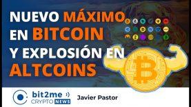 🔵 💸 Nuevo MÁXIMO de BITCOIN y explosión en ALTCOINS – Bit2Me Crypto News