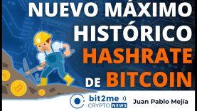 🔵 ⛏️ Nuevo máximo histórico HASHRATE BITCOIN – Bit2Me Crypto News – 09.04.2021