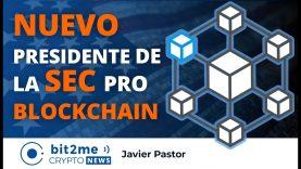 🔵 ⛓️ NUEVO presidente de la SEC pro BLOCKCHAIN – Bit2Me Crypto News – 13-01-2021