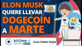 🔵 🚀 Parece que ELON MUSK quiere llevar DOGECOIN a MARTE – Bit2Me Crypto News – 08.02.2021