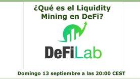 ¿Qué es el Liquidity Mining en DeFi? Pros y Contras