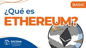🎓 ¿Qué es Ethereum (ETH)? – Bit2Me Academy