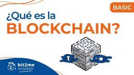 🎓 ¿Qué es la BLOCKCHAIN? – Bit2Me Academy