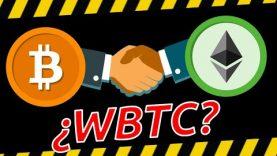 Qué es WBTC 👉 Bitcoin (BTC) en Ethereum 😲 Riesgos y Beneficios (2020)