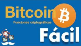 Qué es y cómo funciona Bitcoin – Funciones criptográficas