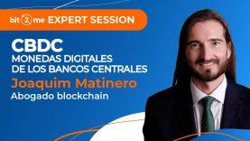 📙  ¿Qué son las CBDC (Monedas Digitales del Banco Central)?-  Bit2Me Expert Session