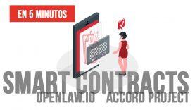 ¿Qué son los SMART CONTRACTS o CONTRATOS INTELIGENTES? – Openlaw y Accord Project