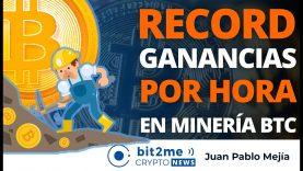 🔵 ⛏️ RÉCORD Ganancias por hora en MINERÍA BITCOIN – Bit2Me Crypto News – 15.02.2021