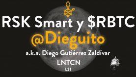 RSK y los Smart Contract en Bitcoin con Diego Gutiérrez Zaldívar