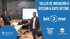 Taller de iniciación a Bitcoin & Suite Bit2Me