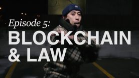 The Blockchain Series: Episode 5 – Blockchain & Law