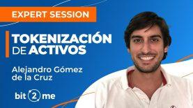 📙  TOKENIZACIÓN de  ACTIVOS con Alejandro Gómez de la Cruz – Expert Session
