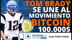 🔵 🏈 TOM BRADY se une al movimiento BITCOIN $100k – Bit2Me Crypto News