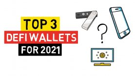 TOP 3 DEFI WALLETS FOR 2021 – What Features Do They Support?