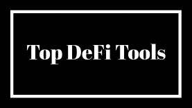 Top Tools to Get Started with DeFi