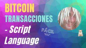 Transacciones en Bitcoin – Script Language